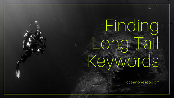 How to find long tail keywords to improve your websites SEO